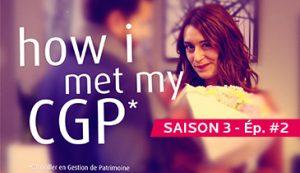 How I met my CGP - Saison 3 épisode 2